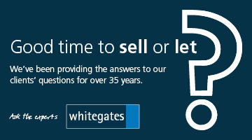 Whitegates - good time to sell or let?